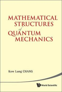 Mathematical Structures of Quantum Mechanics (Paperback)-cover