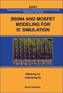 BSIM4 and MOSFET Modeling for IC Simulation (Hardcover)-cover
