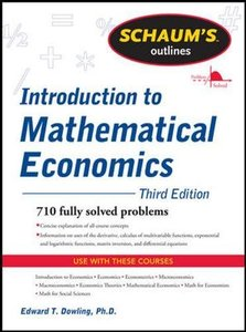 Schaum's Outline of Introduction to Mathematical Economics, 3/e (Paperback)-cover
