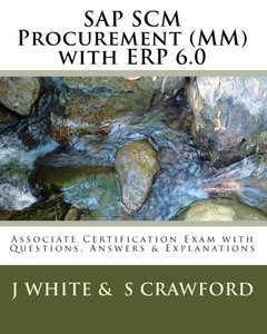 SAP SCM Procurement (MM) with ERP 6.0: Associate Certification Exam with Questions, Answers & Explanations (Volume 2) (Paperback)-cover