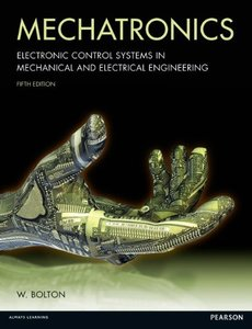 Mechatronics: Electronic Control Systems in Mechanical And Electrical Engineering (Paperback)-cover