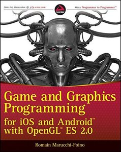 Game and Graphics Programming for iOS and Android with OpenGL ES 2.0 (Paperback)-cover