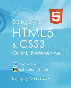 Sergey's HTML5 & CSS3: Quick Reference. HTML5, CSS3 and APIs. Full Color, 2/e (Paperback)-cover