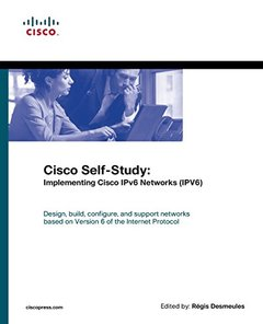 Cisco Self-Study: Implementing Cisco IPv6 Networks (IPV6) (Paperback)-cover