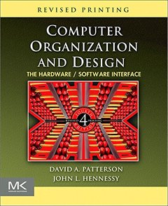 Computer Organization and Design, Revised Fourth Edition, 4/e : The Hardware/Software Interface (Paperback)-cover