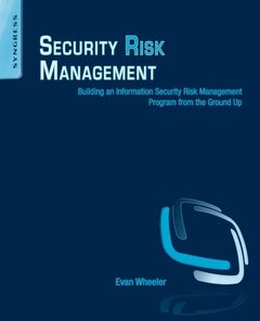 Security Risk Management: Building an Information Security Risk Management Program from the Ground Up (Paperback)-cover