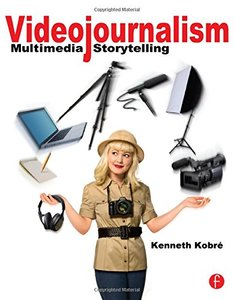 Videojournalism: Multimedia Storytelling (Paperback)-cover