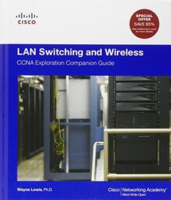 LAN Switching and Wireless: CCNA Exploration Companion Guide (Hardcover)-cover