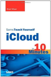 Sams Teach Yourself iCloud in 10 Minutes (Paperback)-cover