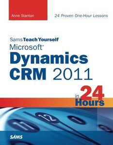 Sams Teach Yourself Microsoft Dynamics CRM 2011 in 24 Hours (Paperback)-cover