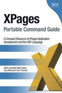 XPages Portable Command Guide: A Compact Resource to XPages Application Development and the XSP Language (Paperback)-cover