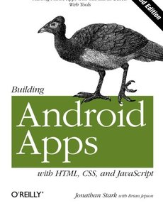Building Android Apps with HTML, CSS, and JavaScript, 2/e : Making Native Apps with Standards-Based Web Tools (Paperback)-cover