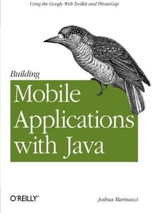 Building Mobile Applications with Java: Using the Google Web Toolkit and PhoneGap (Paperback)-cover