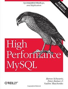 High Performance MySQL: Optimization, Backups, and Replication, 3/e (Paperback)-cover