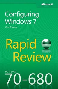 MCTS 70-680 Rapid Review: Configuring Windows 7 (Paperback)-cover