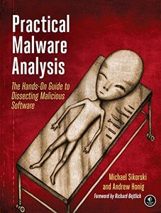 Practical Malware Analysis: The Hands-On Guide to Dissecting Malicious Software-cover
