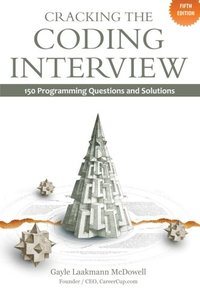 Cracking the Coding Interview, 5/e : 150 Programming Questions and Solutions (Paperback)-cover
