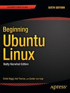 Beginning Ubuntu Linux: Natty Narwhal Edition, 6/e (Paperback)-cover