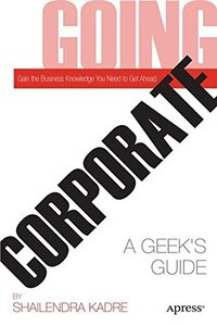 Going Corporate: A Geek's Guide (Paperback)-cover