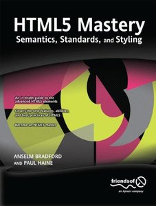 HTML5 Mastery: Semantics, Standards, and Styling (Paperback)-cover