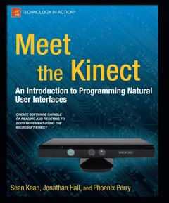Meet the Kinect: An Introduction to Programming Natural User Interfaces (Paperback)-cover