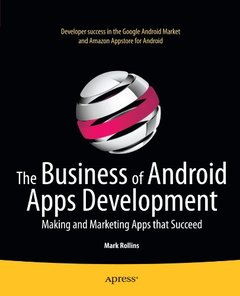 The Business of Android Apps Development: Making and Marketing Apps that Succeed (Paperback)-cover