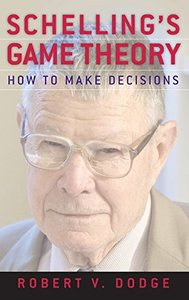 Schelling's Game Theory: How to Make Decisions (Hardcover)-cover