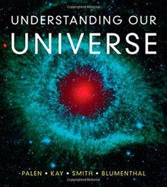 Understanding Our Universe (Paperback)