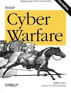 Inside Cyber Warfare, 2/e : Mapping the Cyber Underworld (Paperback)-cover