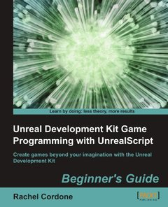 Unreal Development Kit Game Programming with UnrealScript: Beginner's Guide (Paperback)-cover