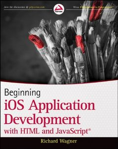 Beginning iOS Application Development with HTML and JavaScript (Paperback)-cover