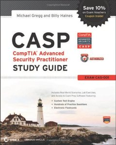 CASP CompTIA Advanced Security Practitioner Study Guide: Exam CAS-001 (Paperback)-cover