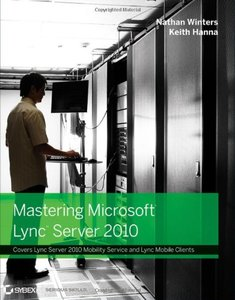 Mastering Microsoft Lync Server 2010 (Paperback)-cover