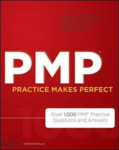 PMP Practice Makes Perfect: Over 1000 PMP Practice Questions and Answers (Paperback)-cover