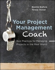 Your Project Management Coach: Best Practices for Managing Projects in the Real World (Paperback)-cover