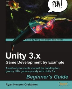 Unity 3.x Game Development by Example Beginner's Guide (Paperback)-cover