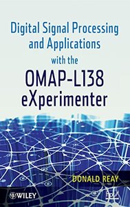 Digital Signal Processing and Applications with the OMAP - L138 eXperimenter (Hardcover)-cover