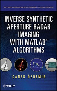 Inverse Synthetic Aperture Radar Imaging With MATLAB Algorithms (Hardcover)-cover