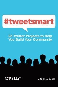 #tweetsmart: 25 Twitter Projects to Help You Build Your Community-cover