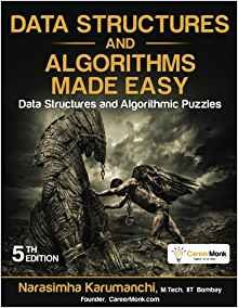 Data Structures and Algorithms Made Easy: Data Structure and Algorithmic Puzzles, 2/e (Paperback)(-cover