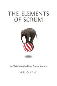 The Elements of Scrum (Paperback)