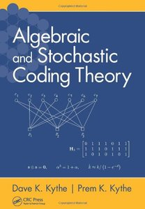 Algebraic and Stochastic Coding Theory (Hardcover)-cover
