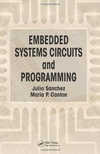 Embedded Systems Circuits and Programming (Hardcover)-cover