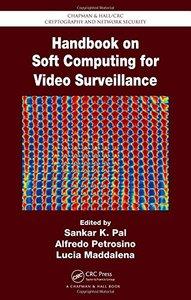 Handbook on Soft Computing for Video Surveillance (Hardcover)