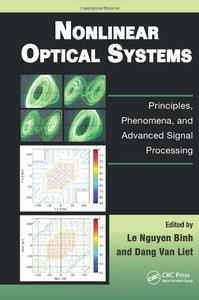 Nonlinear Optical Systems: Principles, Phenomena, and Advanced Signal Processing (Hardcover)-cover