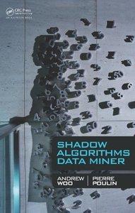 Shadow Algorithms Data Miner (Hardcover)-cover