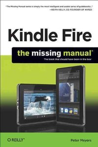 Kindle Fire: The Missing Manual (Paperback)-cover