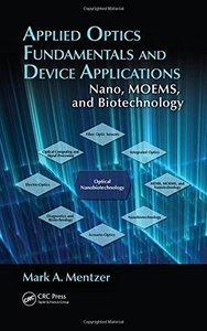 Applied Optics Fundamentals and Device Applications: Nano, MOEMS, and Biotechnology (Hardcover)-cover