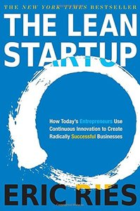 The Lean Startup: How Today's Entrepreneurs Use Continuous Innovation to Create Radically Successful Businesses (Hardcover)-cover