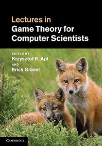 Lectures in Game Theory for Computer Scientists (Hardcover)-cover
